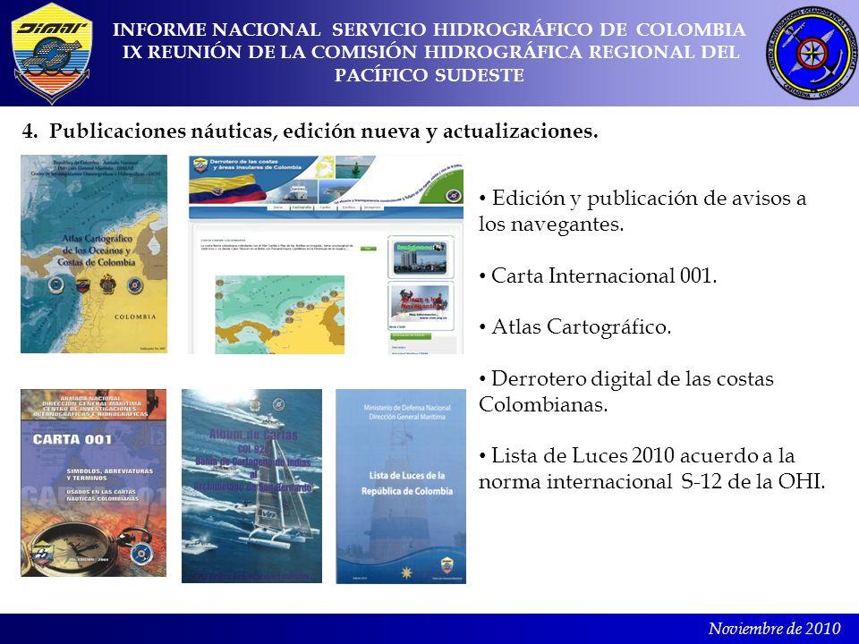 4. Publicaciones náuticas, edición nueva y actualizaciones.