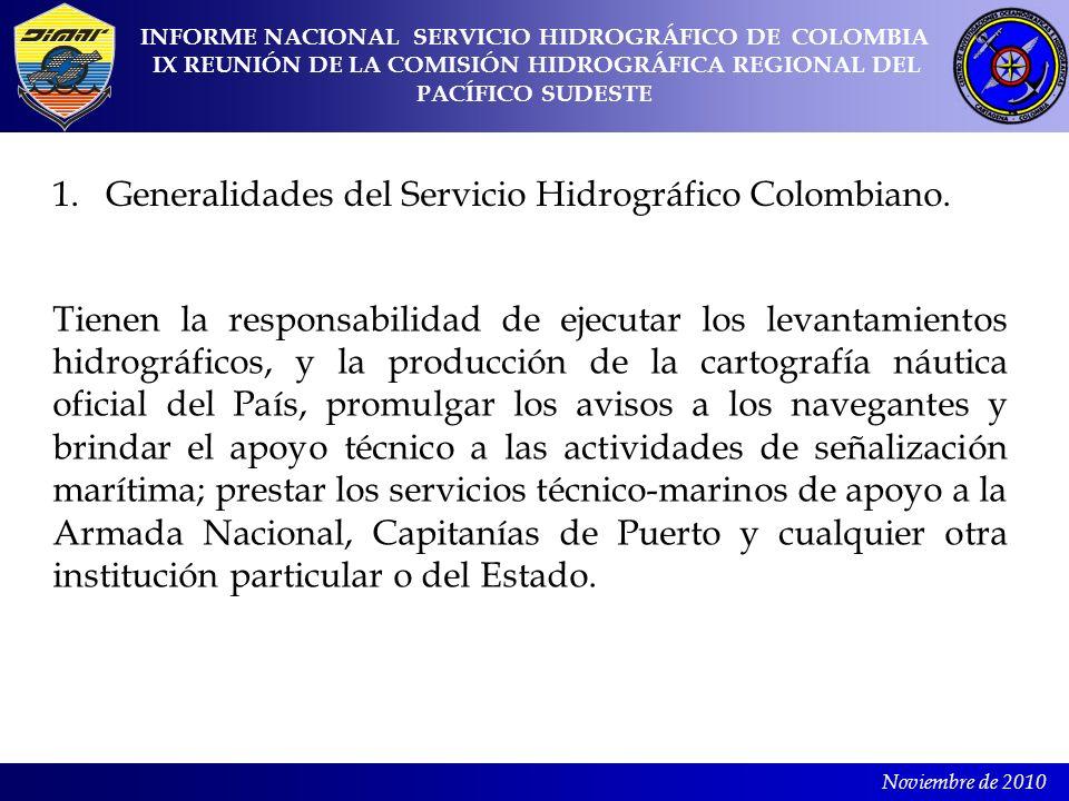 Generalidades del Servicio Hidrográfico Colombiano.