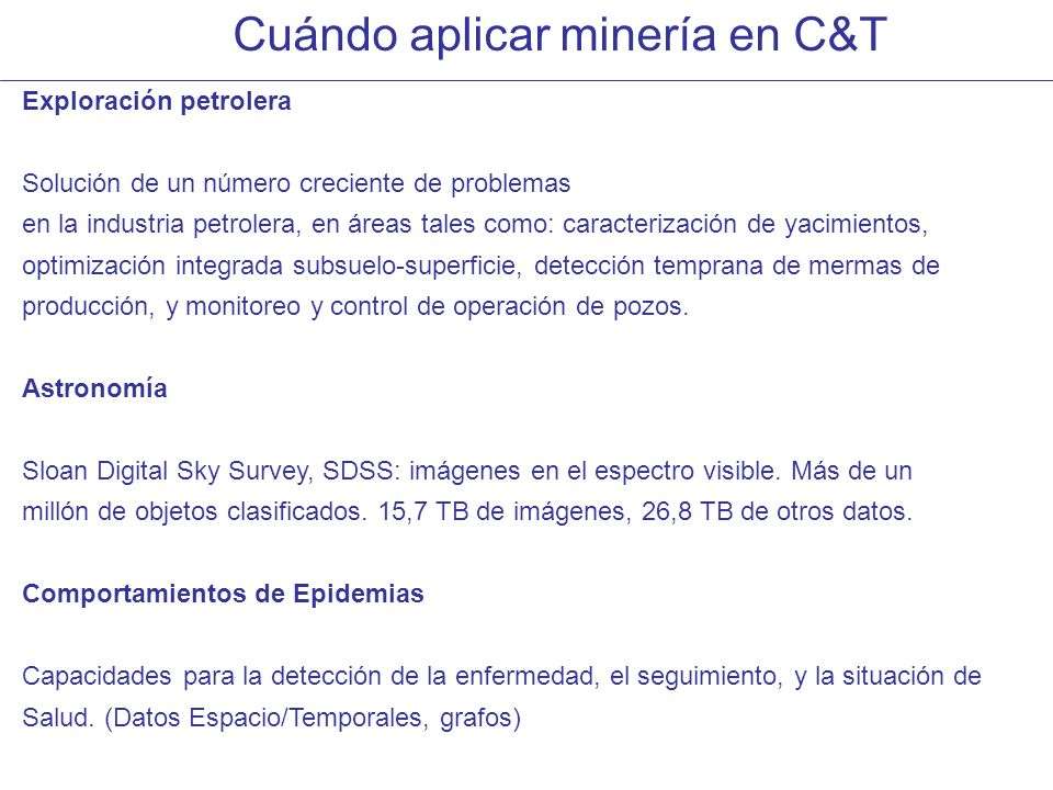 Cuándo aplicar minería en C&T