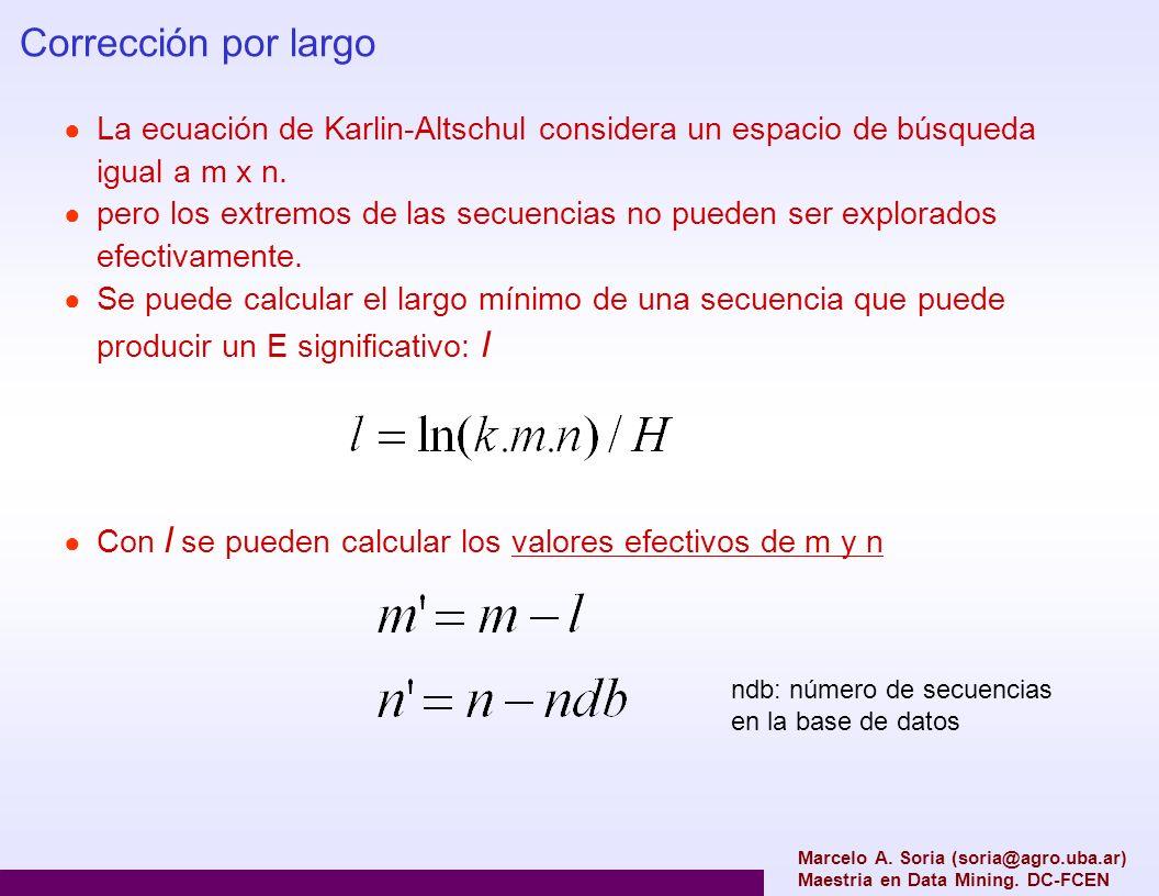 Corrección por largoLa ecuación de Karlin-Altschul considera un espacio de búsqueda igual a m x n.