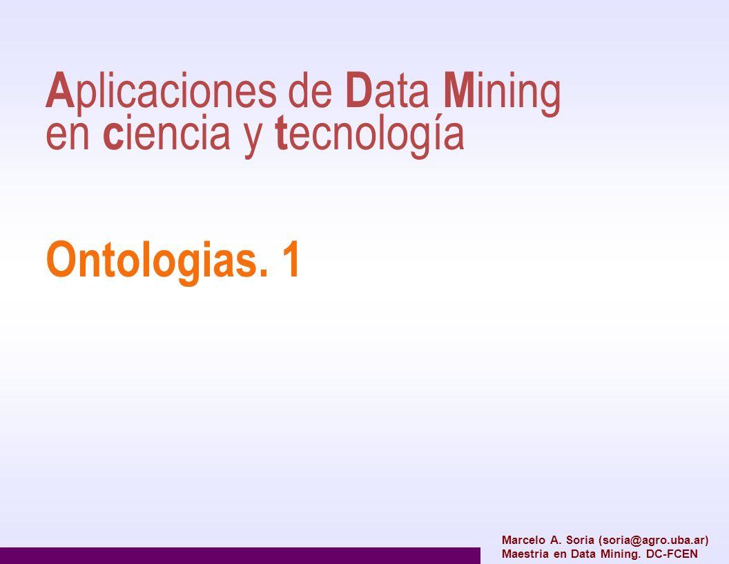 Aplicaciones de Data Mining en ciencia y tecnología Ontologias. 1