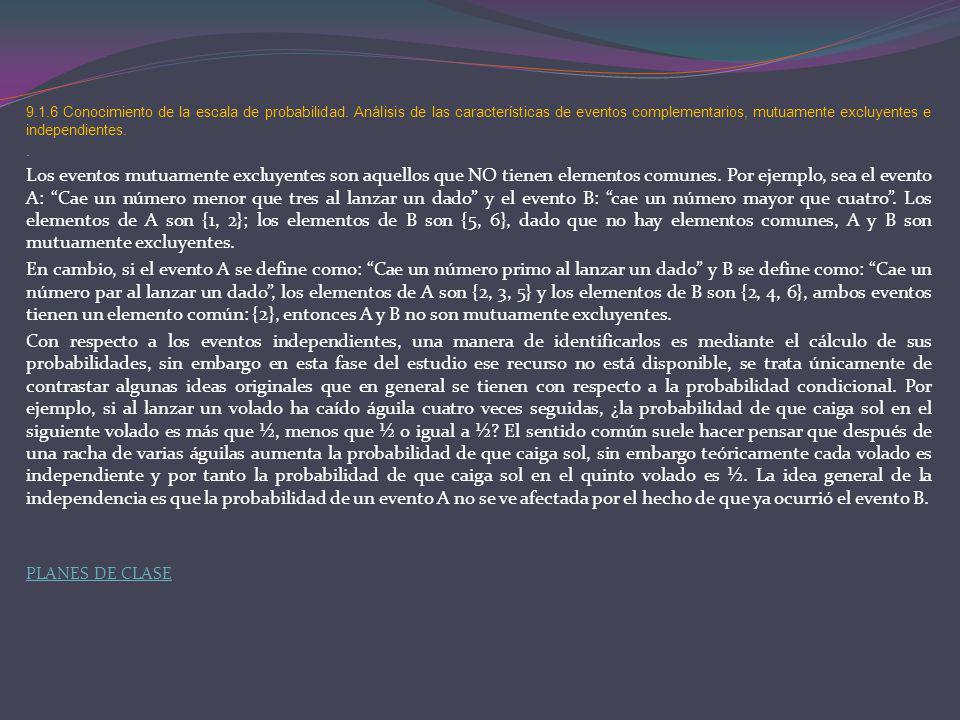 9. 1. 6 Conocimiento de la escala de probabilidad