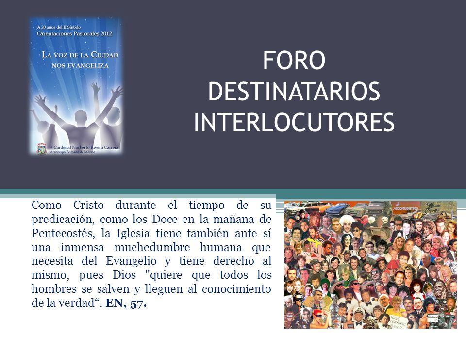 FORO DESTINATARIOS INTERLOCUTORES