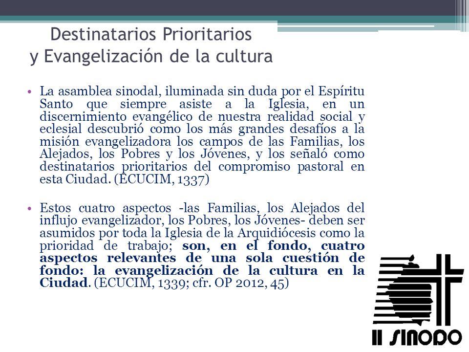 Destinatarios Prioritarios y Evangelización de la cultura