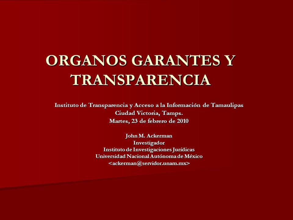 ORGANOS GARANTES Y TRANSPARENCIA