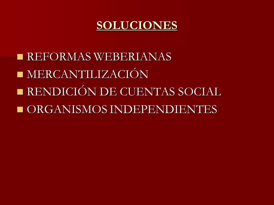 SOLUCIONES REFORMAS WEBERIANAS. MERCANTILIZACIÓN.