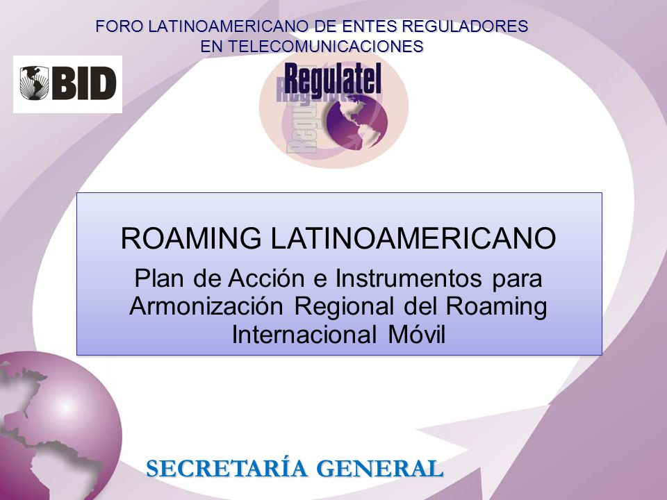 FORO LATINOAMERICANO DE ENTES REGULADORES EN TELECOMUNICACIONES