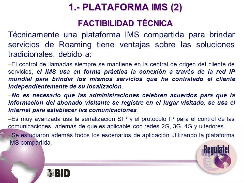 1.- PLATAFORMA IMS (2) FACTIBILIDAD TÉCNICA