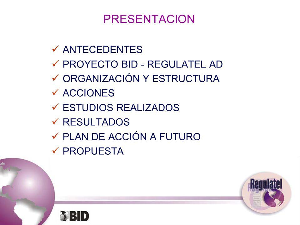 PRESENTACION ANTECEDENTES PROYECTO BID - REGULATEL AD