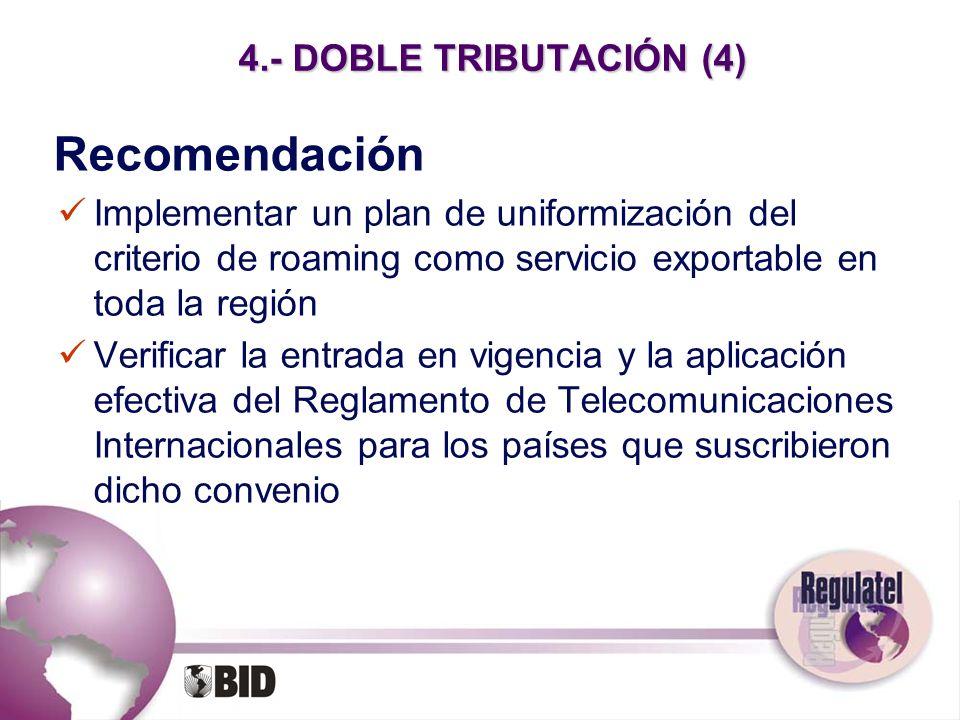 Recomendación 4.- DOBLE TRIBUTACIÓN (4)