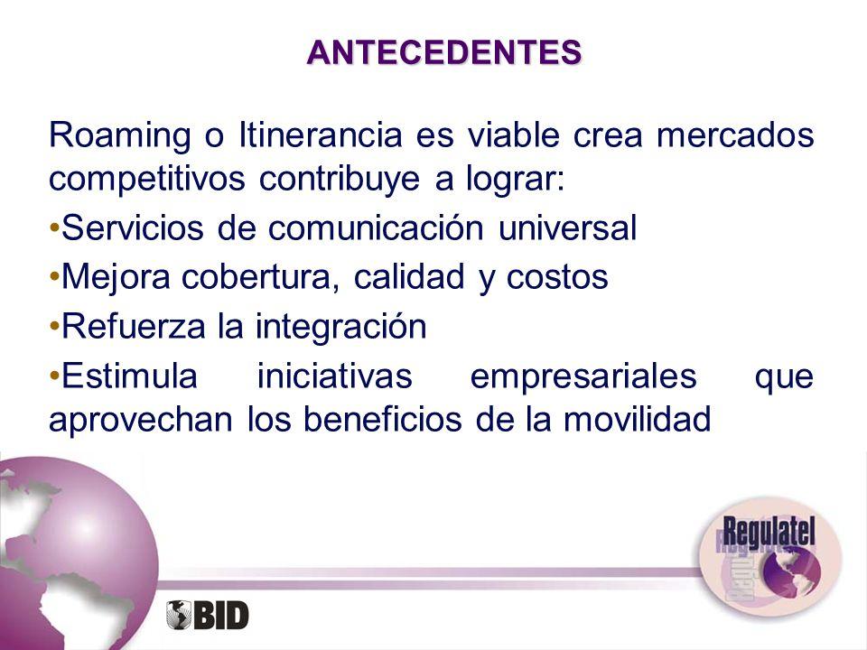 Servicios de comunicación universal Mejora cobertura, calidad y costos