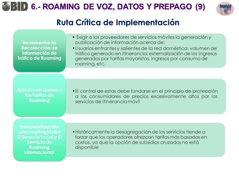 6.- ROAMING DE VOZ, DATOS Y PREPAGO (9) Ruta Crítica de Implementación