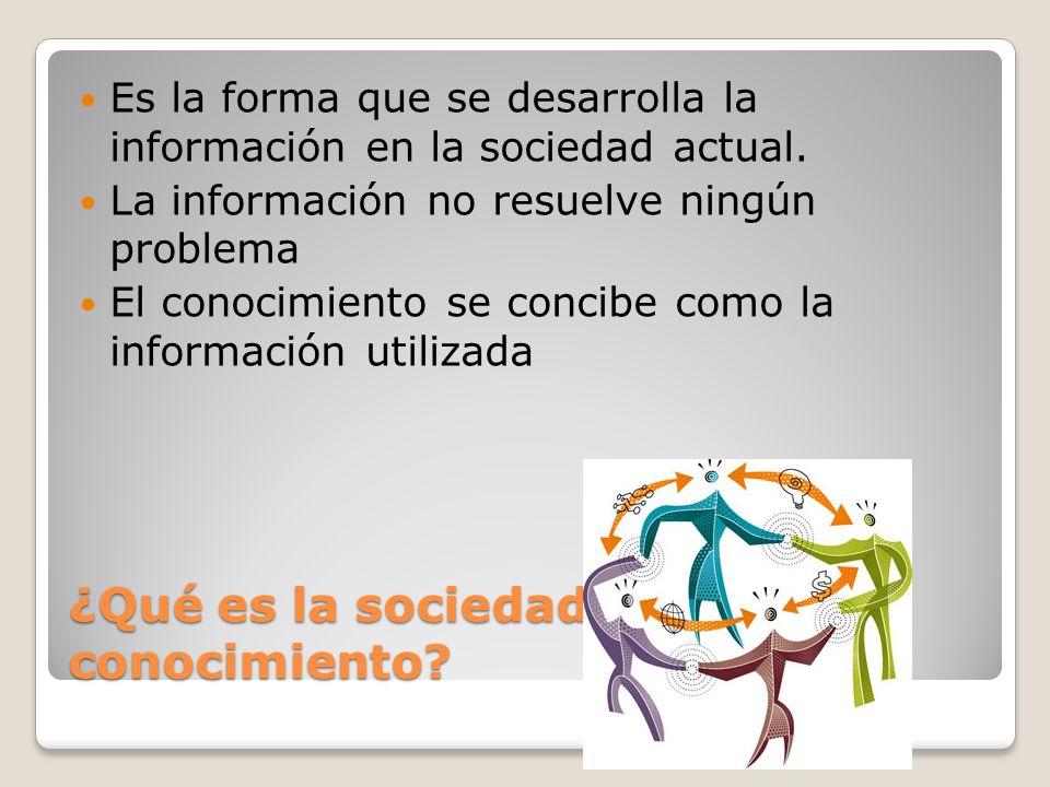 ¿Qué es la sociedad del conocimiento