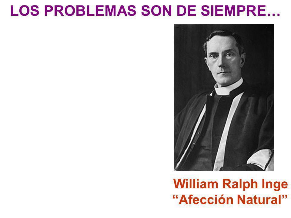 LOS PROBLEMAS SON DE SIEMPRE…