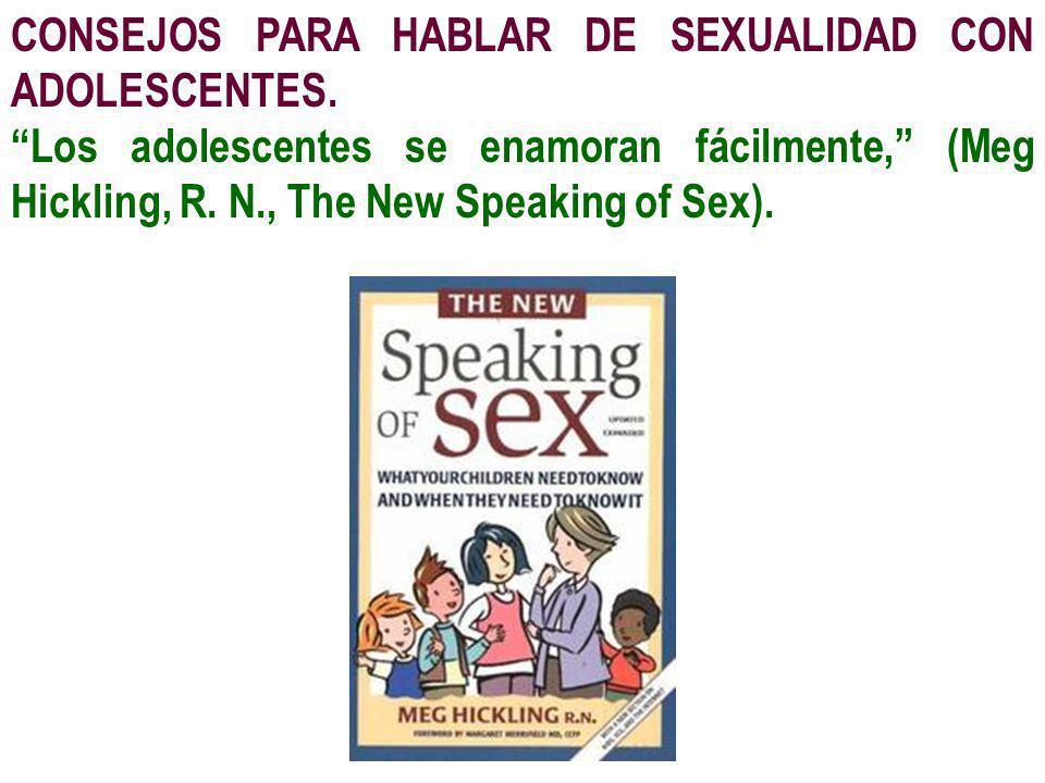 CONSEJOS PARA HABLAR DE SEXUALIDAD CON ADOLESCENTES.