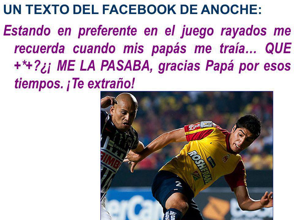 UN TEXTO DEL FACEBOOK DE ANOCHE: