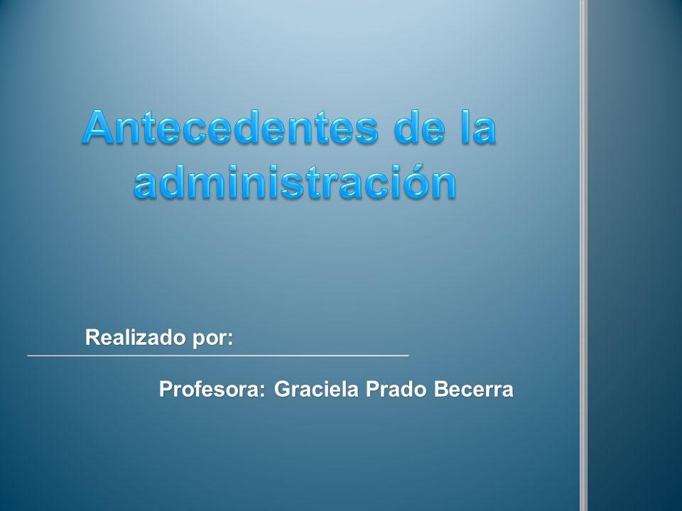 Realizado por: Profesora: Graciela Prado Becerra