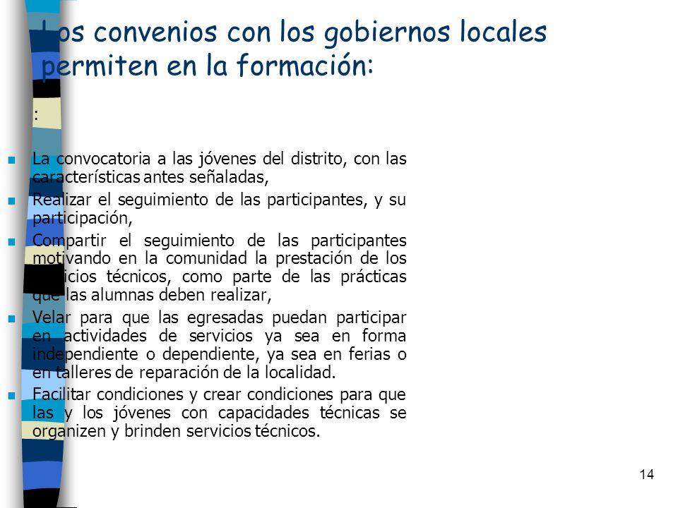Los convenios con los gobiernos locales permiten en la formación: