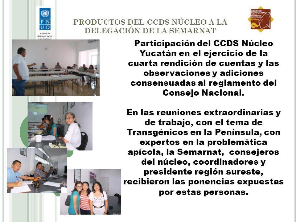 PRODUCTOS DEL CCDS NÚCLEO A LA DELEGACIÓN DE LA SEMARNAT