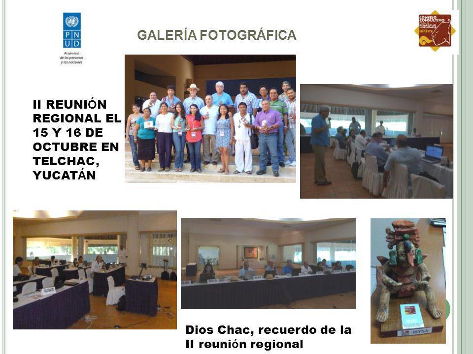 GALERÍA FOTOGRÁFICA II REUNIÓN REGIONAL EL 15 Y 16 DE OCTUBRE EN TELCHAC, YUCATÁN.