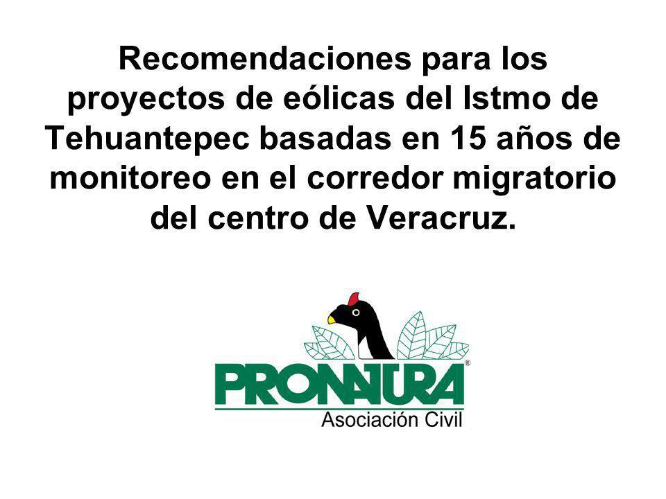 Recomendaciones para los proyectos de eólicas del Istmo de Tehuantepec basadas en 15 años de monitoreo en el corredor migratorio del centro de Veracruz.