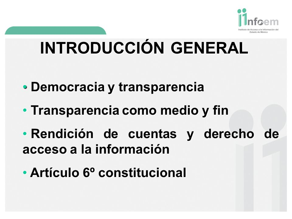 INTRODUCCIÓN GENERAL Democracia y transparencia