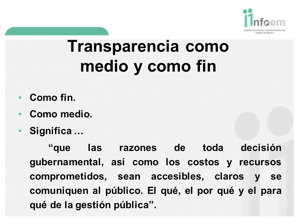 Transparencia como medio y como fin