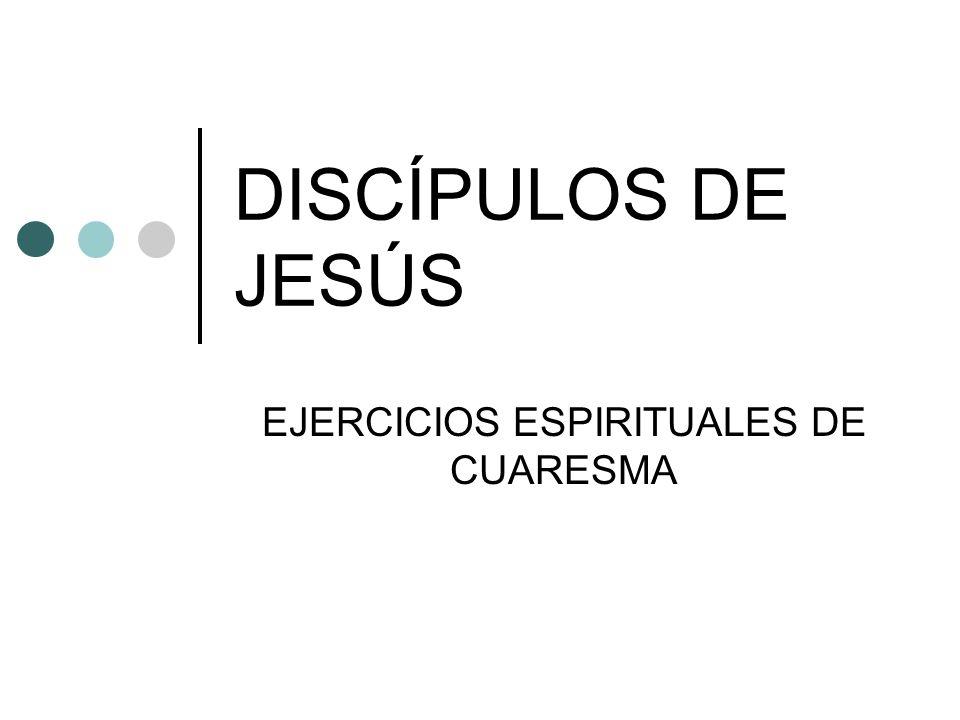 EJERCICIOS ESPIRITUALES DE CUARESMA