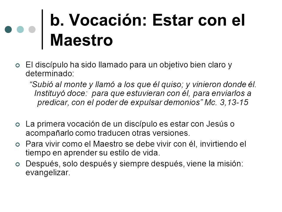 b. Vocación: Estar con el Maestro