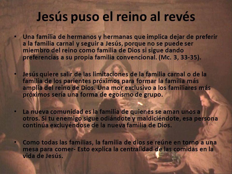 Jesús puso el reino al revés