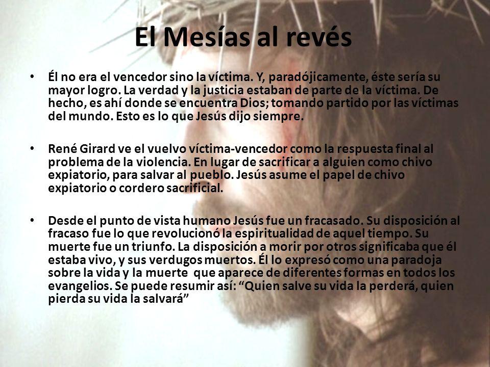 El Mesías al revés