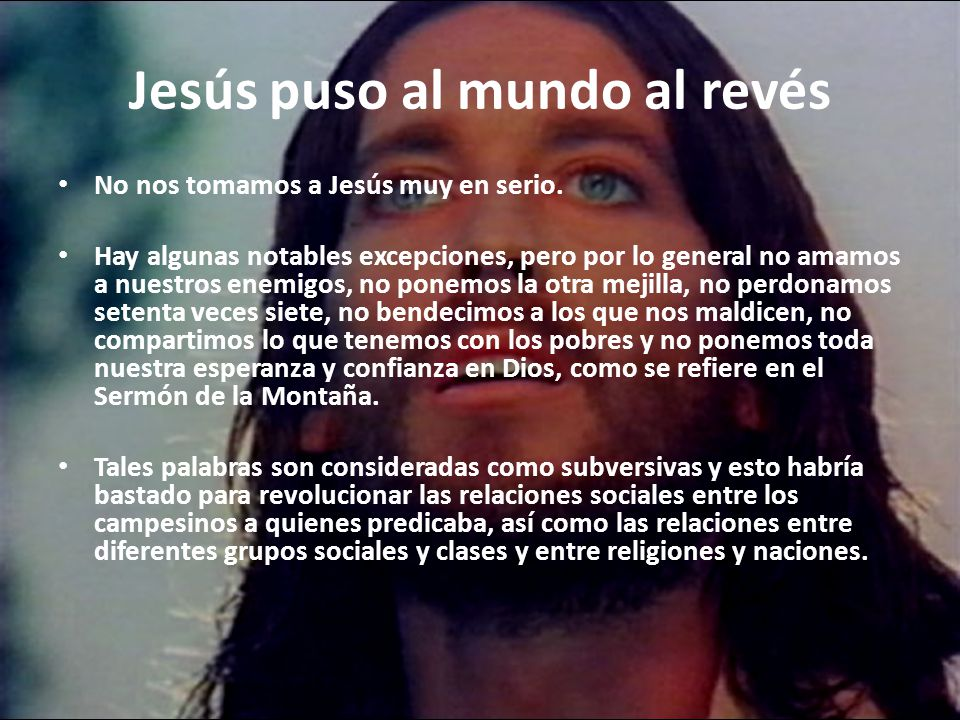 Jesús puso al mundo al revés