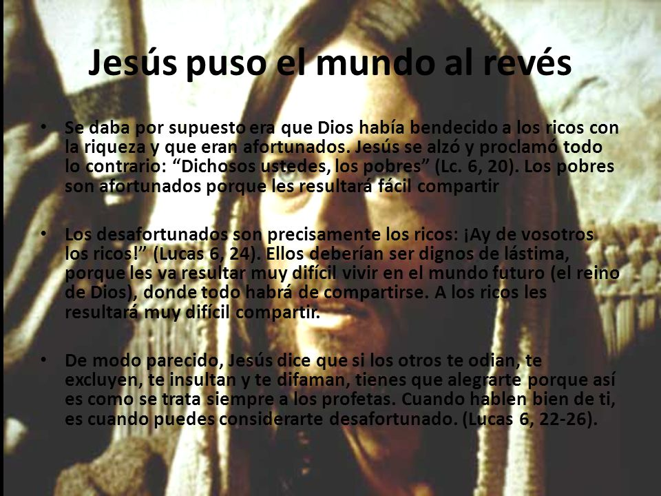 Jesús puso el mundo al revés