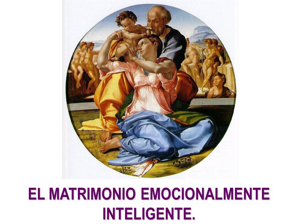 EL MATRIMONIO EMOCIONALMENTE INTELIGENTE.