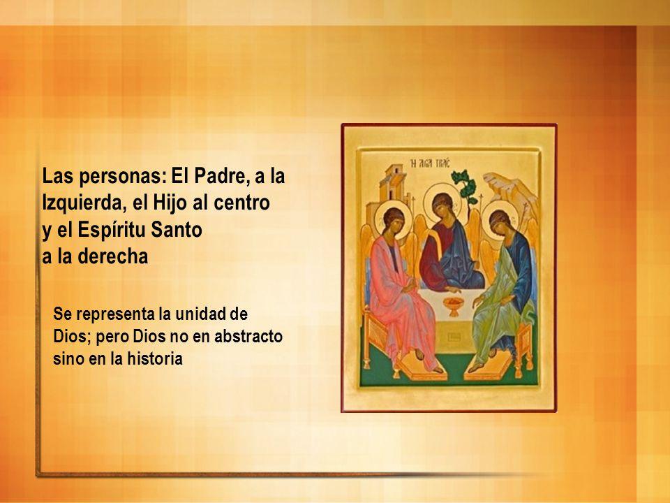 Las personas: El Padre, a la Izquierda, el Hijo al centro