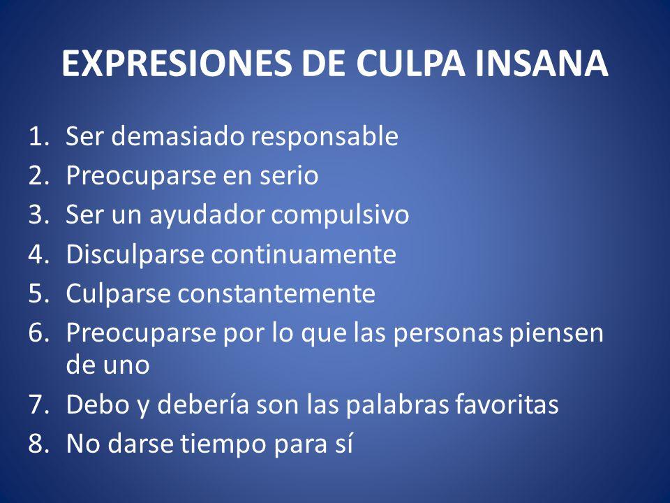 EXPRESIONES DE CULPA INSANA