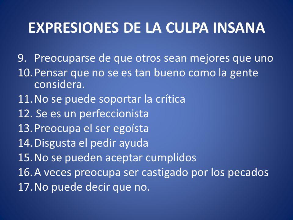EXPRESIONES DE LA CULPA INSANA