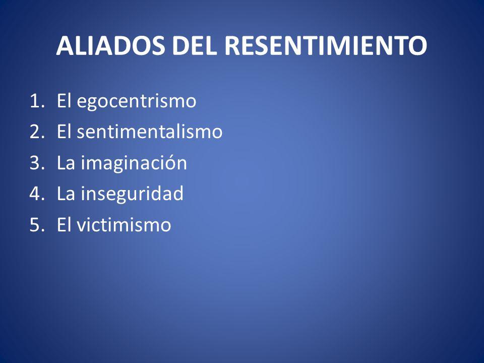 ALIADOS DEL RESENTIMIENTO
