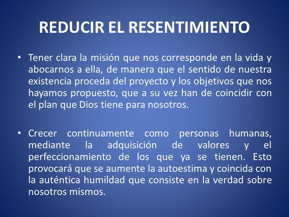 REDUCIR EL RESENTIMIENTO