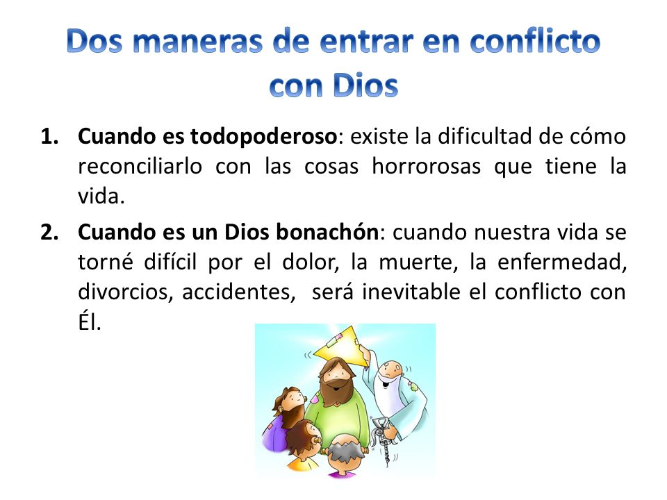 Dos maneras de entrar en conflicto con Dios