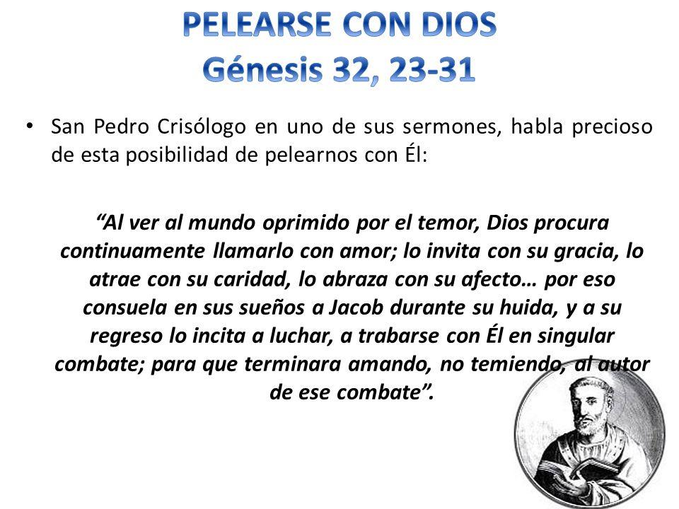 PELEARSE CON DIOS Génesis 32, 23-31