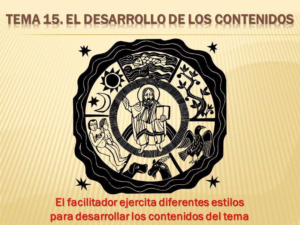 Tema 15. El desarrollo de los contenidos