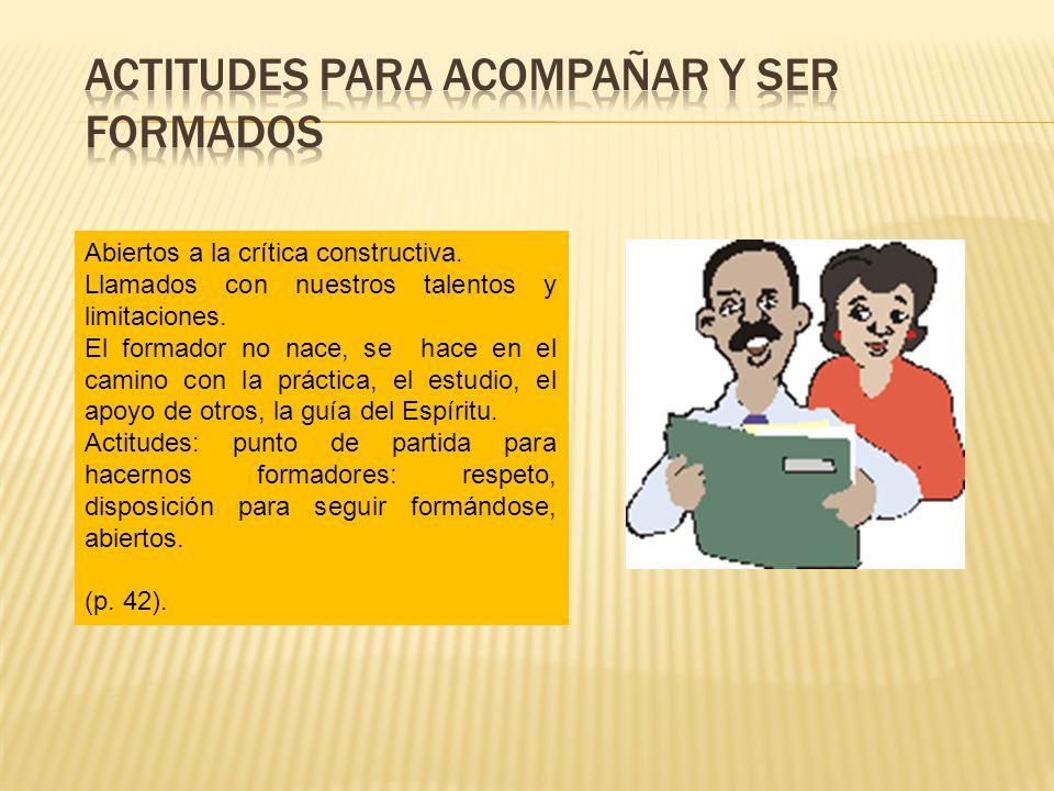ACTITUDES PARA ACOMPAÑAR Y SER FORMADOS