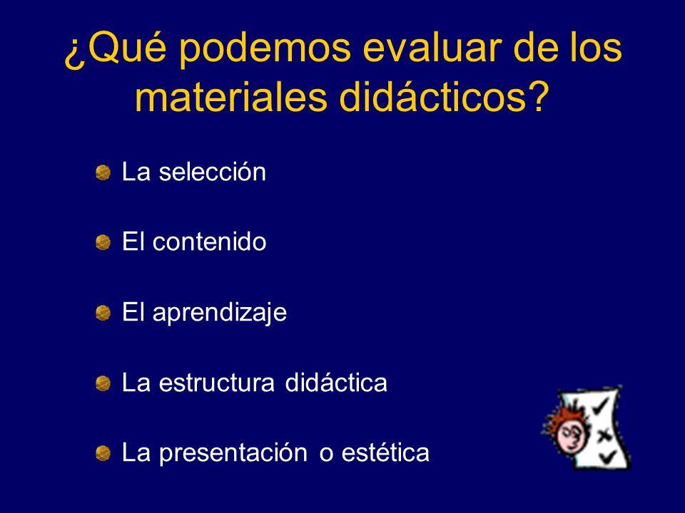 ¿Qué podemos evaluar de los materiales didácticos
