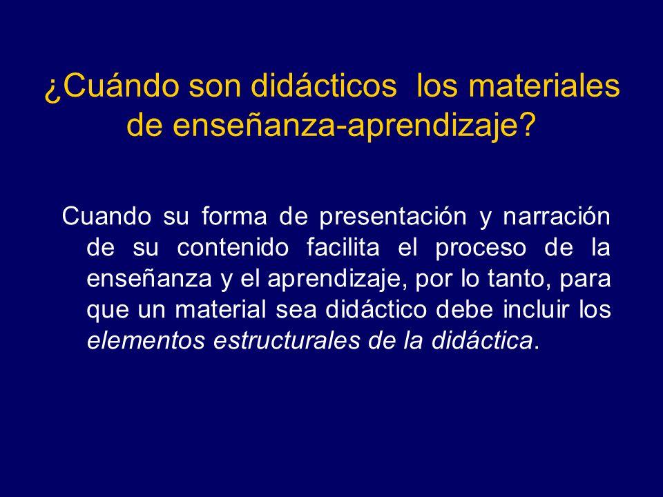 ¿Cuándo son didácticos los materiales de enseñanza-aprendizaje