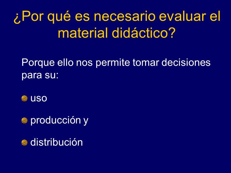 ¿Por qué es necesario evaluar el material didáctico