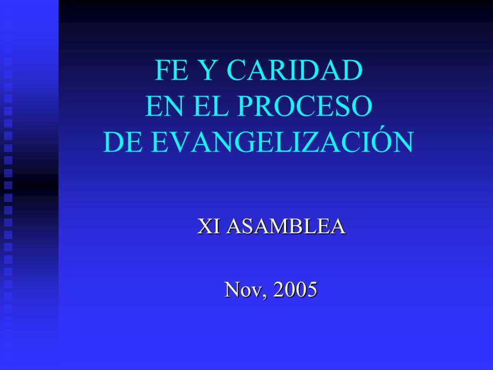 FE Y CARIDAD EN EL PROCESO DE EVANGELIZACIÓN