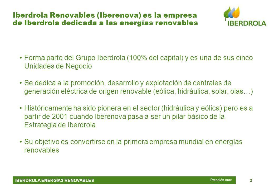 26 junio 2002 Iberdrola Renovables (Iberenova) es la empresa de Iberdrola dedicada a las energías renovables.