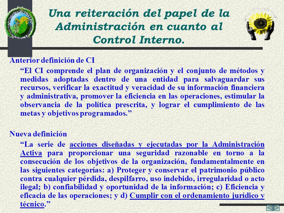 Una reiteración del papel de la Administración en cuanto al Control Interno.