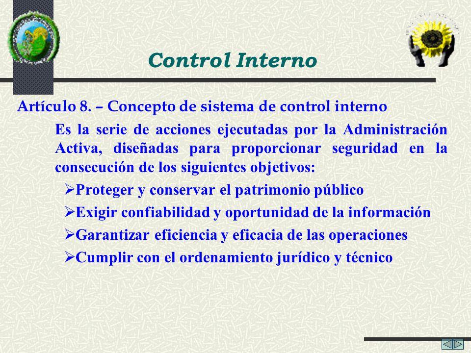 Control Interno Artículo 8. – Concepto de sistema de control interno